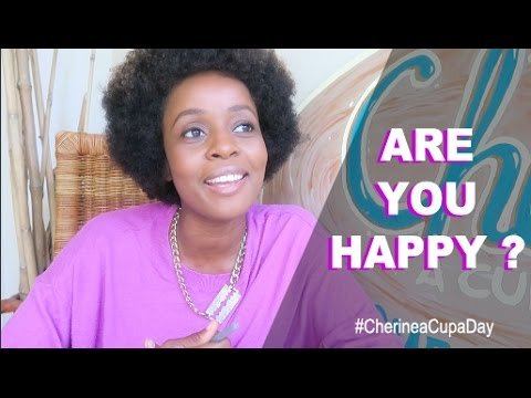Are you happy?  | Ep. #24  | Cherine's #aCupaDay