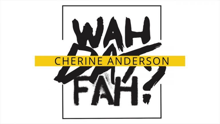 Wah Dat Fah -  Cherine Anderson
